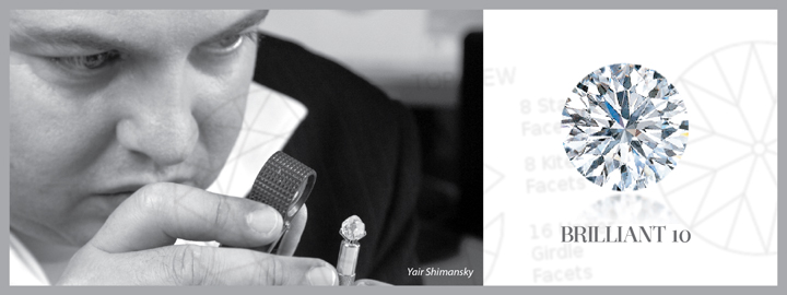 Yair Shimansky developed the famous Brilliant 10 diamond cut